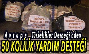 Avrupa Türkelililer Derneği'nden 50 KOLİLİK YARDIM DESTEĞİ