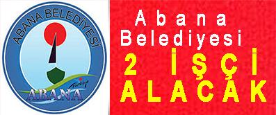 <center> Abana Belediyesi </center><center><font color='blue'> 2 İŞÇİ ALACAK  </font></center>