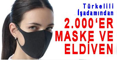 Türkelili İşadamından 2.000'ER MASKE VE ELDİVEN