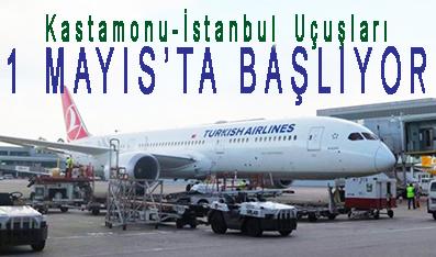 <center> Kastamonu-İstanbul Uçuşları </center><center><font color='blue'>1 MAYIS'TA BAŞLIYOR </font></center>