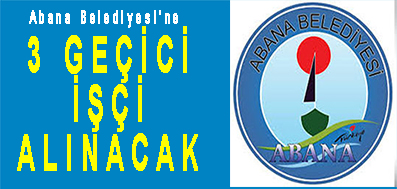<center> Abana Belediyesi'ne  3 GEÇİCİ İŞÇİ </center><center><font color='blue'> ALINACAK </font></center>