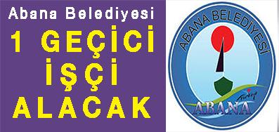 <center> Abana Belediyesi </center><center><font color='blue'>1 GEÇİCİ İŞÇİ ALACAK </font></center>