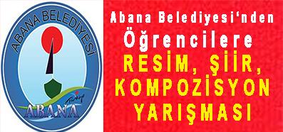 <center> Abana Belediyesi'nden Öğrencilere  </center><center><font color='blue'> RESİM, ŞİİR, KOMPOZİSYON YARIŞMASI </font></center>
