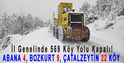 <center> İl Genelinde 569 Köy Yolu Kapalı! </center><center><font color='blue'> ABANA 4, BOZKURT 9, ÇATALZEYTİN 22 KÖY  </font></center>