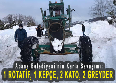 <center> Abana Belediyesi'nin Karla Savaşımı: </center><center><font color='blue'>1 ROTATİF, 1 KEPÇE, 2 KATO, 2 GREYDER </font></center>