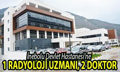 <center> İnebolu Devlet Hastanesi'ne  </center><center><font color='blue'>1 RADYOLOJİ UZMANI, 2 DOKTOR </font></center>