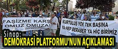 <center> Sinop: </center><center><font color='blue'> DEMOKRASİ PLATFORMU'NUN AÇIKLAMASI </font></center>