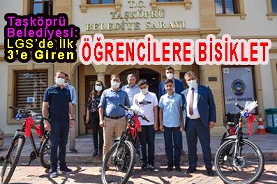 <center> Taşköprü Belediyesi: LGS'de İlk  3'e Giren  </center><center><font color='blue'> ÖĞRENCİLERE BİSİKLET </font></center>