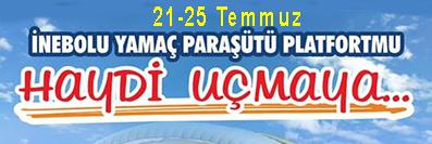 <center>21-25 Temmuz'da </center><center><font color='blue'> İNEBOLU'DA YAMAÇ PARAŞÜTÜ </font></center>