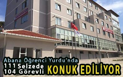 <center> Abana Öğrenci Yurdu'nda 111 Selzede,  104 Görevli  </center><center><font color='blue'> KONUK EDİLİYOR </font></center>