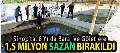 <center> Sinop'ta, 8 Yılda Baraj Ve Göletlere </center><center><font color='blue'>1,5 MİLYON SAZAN BIRAKILDI </font></center>
