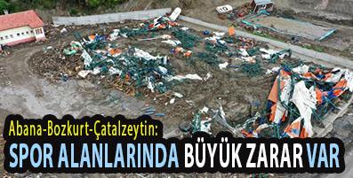 <center> Abana-Bozkurt-Çatalzeytin: </center><center><font color='blue'> SPOR ALANLARINDA BÜYÜK ZARAR VAR </font></center>